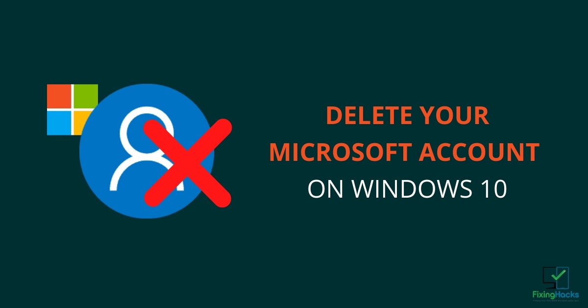how to delete a microsoft account on windows 10
