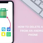 How to delete apps from an Android phone
