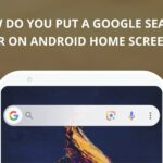 How To Put Google Search Bar on Android Home Screen