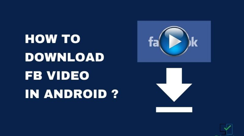 how to download fb video in android