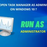 how to open task manager as administrator windows 10