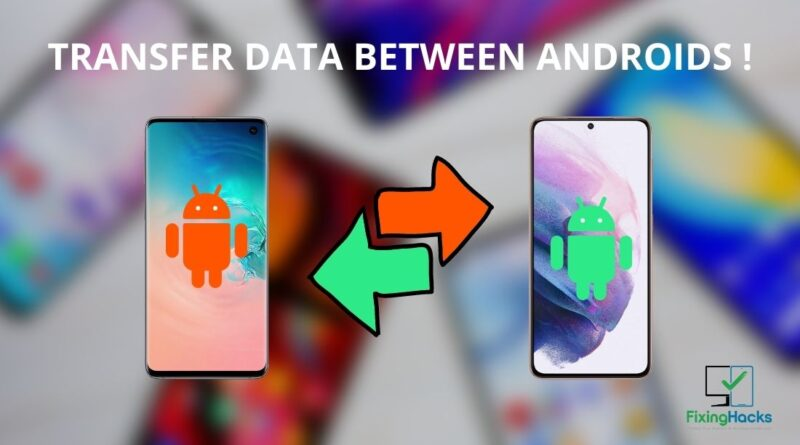 how to transfer data from one Android to another