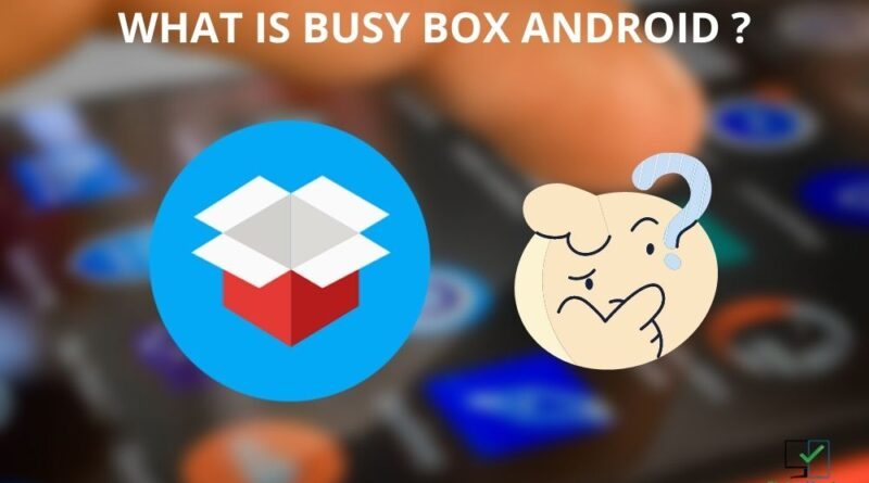 what is busy box android