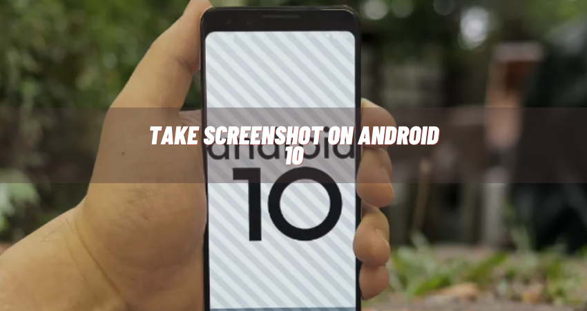 how to screen capture on an android