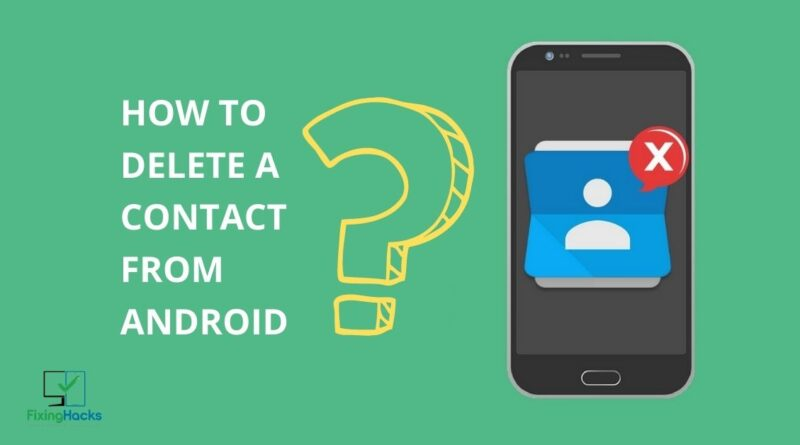 how to delete a contact from android