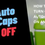 how to turn auto caps off on android