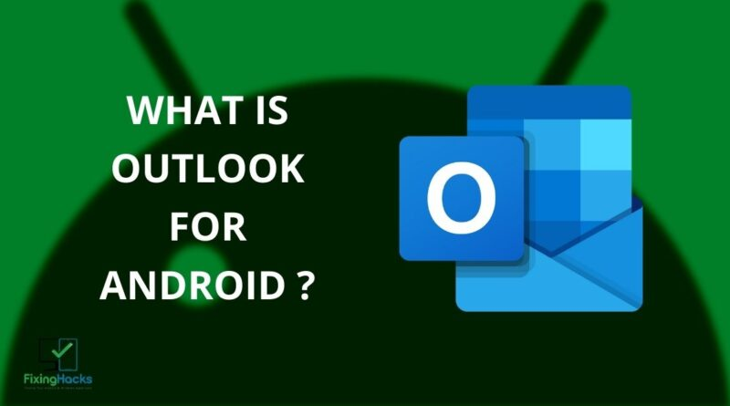 what is outlook for android