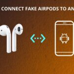 how to connect fake airpods to android