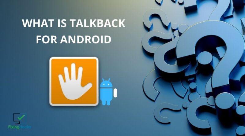 what is talkback for android