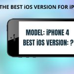 what is the best iOS version for iPhone 4