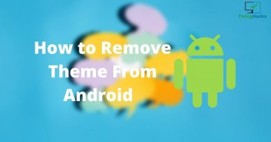 How to Remove Theme From Android