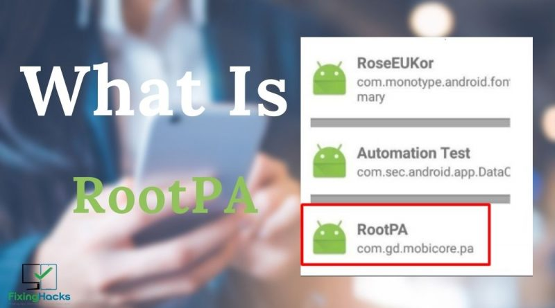 What Is RootPA